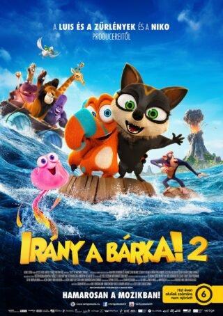 Irány a bárka! 2. plakátja