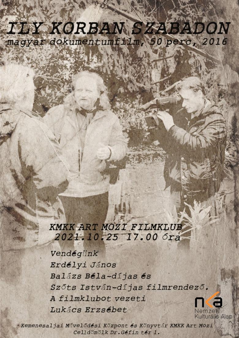 Ily korban szabadon (KMKK Art Mozi Filmklub) plakátja