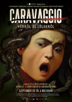 A művészet templomai: Caravaggio: Vérről és lélekről